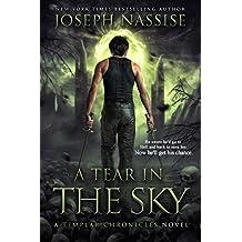 A Tear in the Sky: A Templar Chronicles Urban Fantasy Thriller (The Templar Chronicles Book 3)
