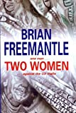 Two Women, Brian Freemantle, 0727874055