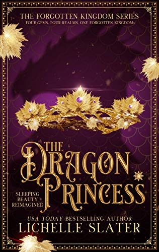 Amazon com: The Dragon Princess: Sleeping Beauty Reimagined