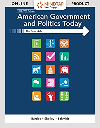 MindTap Political Science for Bardes/Shelley/Schmidt's American Government and Politics Today:  Essentials 2017-2018 Edition, 19th Edition