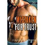 Erotica: Mistaken For Trust (New Adult Romance Multi Book Mega Bundle Erotic Sex Tales Taboo Box Set)(New Adult Erotica, Contemporary Coming Of Age Fantasy, Fetish)