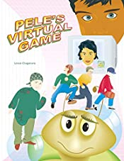 Pele's Virtual Game: Learn more about children's rights by reading the adventure of an animated digital boy who became a real person and met his old father-programmer.