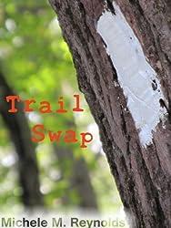 Trail Swap (English Edition)