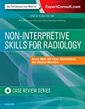 img - for Non-Interpretive Skills for Radiology: Case Review book / textbook / text book