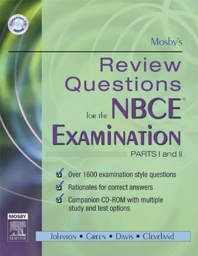 Mosby's Review Questions for the NBCE Examination Parts I and II (2005) [Mosby]