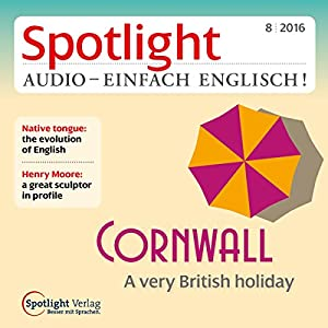 Spotlight Audio - Cornwall. 08/2016 Hörbuch