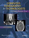 Computed Tomography for Technologists: A Comprehensive Text