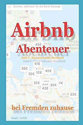Airbnb Abenteuer: Bei Fremden zuhause