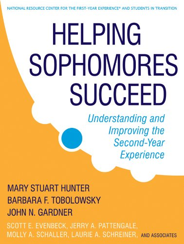 Download Helping Sophomores Succeed: Understanding and Improving the Second Year Experience Pdf
