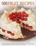 500 Fruit Recipes, Felicity Forster, 1781460264