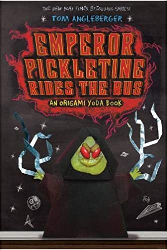 Emperor Pickletine Rides the Bus: An Origami Yoda Book ...