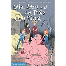 Mia, Matt and the Pigs that Sing (Formac First Novels) by Annie Langlois (2009-10-09)