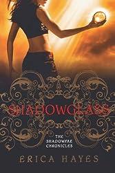 Shadowglass (Shadowfae Chronicles)
