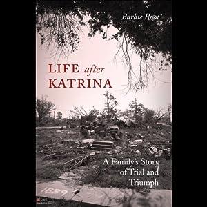 Life After Katrina Audiobook