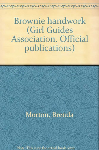 Brownie handwork (Girl Guides Association. Official - Girl Brownie Official