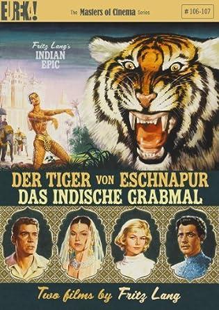 Der Tiger Von Eschnapur Das Indische Grabmal Fritz Lang S