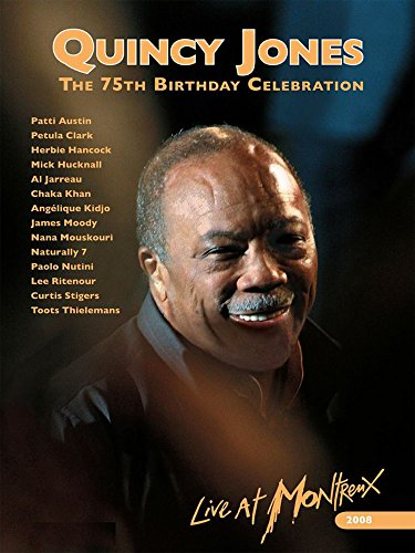 Quincy Jones - 75th Birthday Anniversary: Live at -