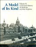 A Model of Its Kind : A Centennial History of Medicine at Johns Hopkins, Harvey, A. McGehee and Brieger, Gert H., 0801838169