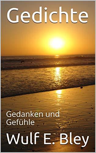 Amazoncom Gedichte Gedanken Und Gefühle German Edition