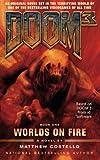 Doom 3: Worlds on Fire, Matthew Costello, 1476791260