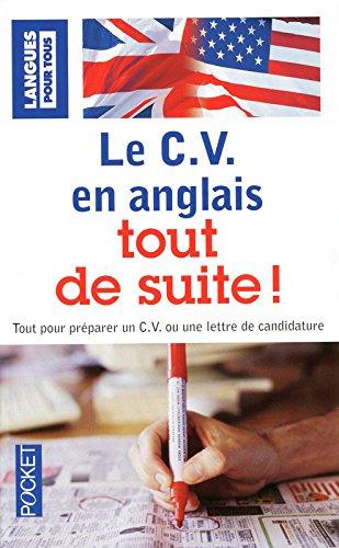 Le C.V. en anglais tout de suite ! Poche – 16 janvier 2009 Marie-Claude ROLAND Pocket 2266193562 English