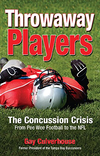 Throwaway Players: Concussion Crisis From Pee Wee Football to the NFL ()