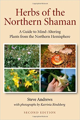 Herbs of the Northern Shaman: Amazon co uk: Steve Andrews