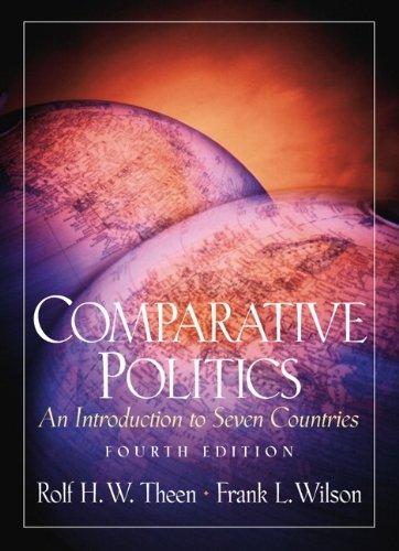 THEEN: COMPARATIVE POLITICS _c4 (4th Edition)