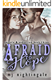 Afraid to Hope (Secrets & Seduction Book 3)