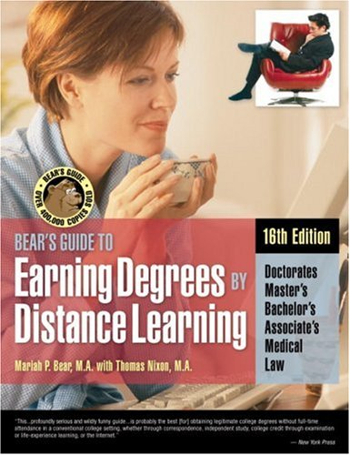 Bears Guide to Earning Degrees by Distance Learning (Bears Guide To Earning Degrees By Distance Learning)