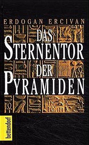 Das Sternentor der Pyramiden Gebundenes Buch – 1. Juli 1997 Erdogan Ercivan Herbig F A 3776670150