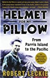 Book cover for Helmet for My Pillow: From Parris Island to the Pacific