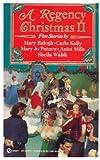A Regency Christmas II (Super Regency, Signet)