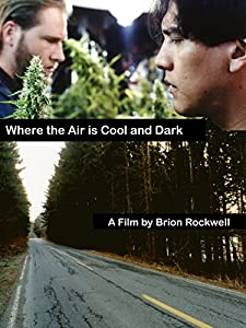 Where the Air is Cool and Dark