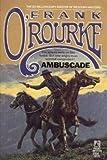 Ambuscade, Frank O'Rourke, 0671636847
