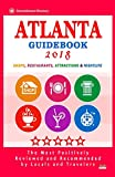 Atlanta Guidebook 2018: Shops, Restaurants, Entertainment and Nightlife in Atlanta (City Guidebook 2018)