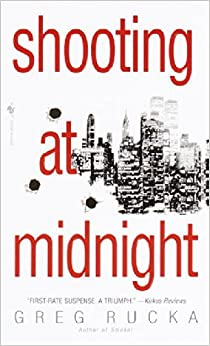 Shooting at Midnight by Greg Rucka (July 05,2000)