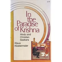 Amazon klaus k klostermaier books biography blog in the paradise of krishna hindu and christian seekers fandeluxe Image collections