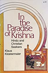 Amazon klaus k klostermaier books biography blog in the paradise of krishna hindu and christian seekers fandeluxe Images