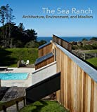 img - for The Sea Ranch: Architecture, Environment and Idealism book / textbook / text book