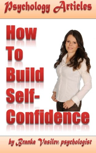 Psychology Articles: How to build self-confidence