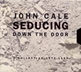 Seducing Down the Door Collect By John Cale (1995-04-13)