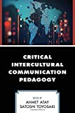 img - for Critical Intercultural Communication Pedagogy book / textbook / text book