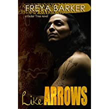 Like Arrows: a Cedar Tree novel