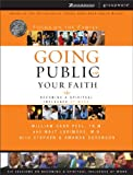 Going Public with Your Faith, William Carr Peel and Walt Larimore, 0310246326
