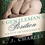 A Gentleman's Position: Society of Gentlemen, Book 3 | K. J. Charles