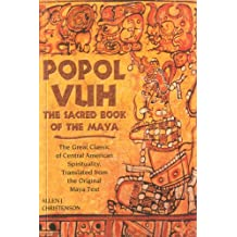 Popol Vuh: The Sacred Book of the Maya