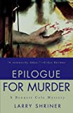 Front cover for the book Epilogue for Murder by Larry Shriner