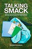 Talking Smack, Glenn Williams, 0830857613