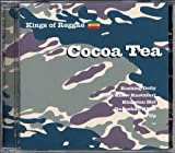 Kings of Reggae by Cocoa Tea (2002-07-05)